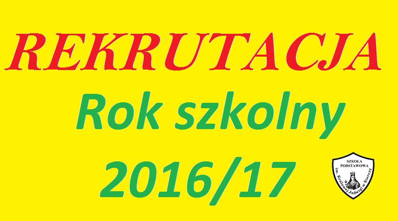 Zapisy do szkoły na rok szkolny 2016/17